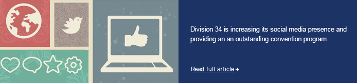 Division 34 is increasing its social media presence and providing an an outstanding convention program.