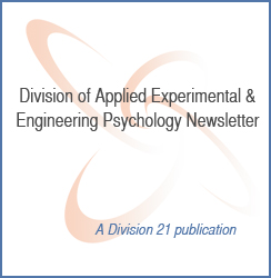 Division of Applied Experimental & Engineering Psychology Newsletter
