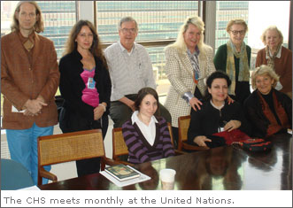 The CHS meets monthly at the United Nations