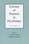 Portraits of Pioneers in Psychology: Volume V