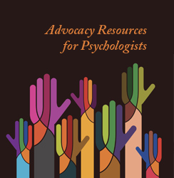 Advocacy resources for psychologists