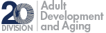Division 20: Adult Development and Aging