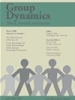 Group Dynamics: Theory, Research and Practice